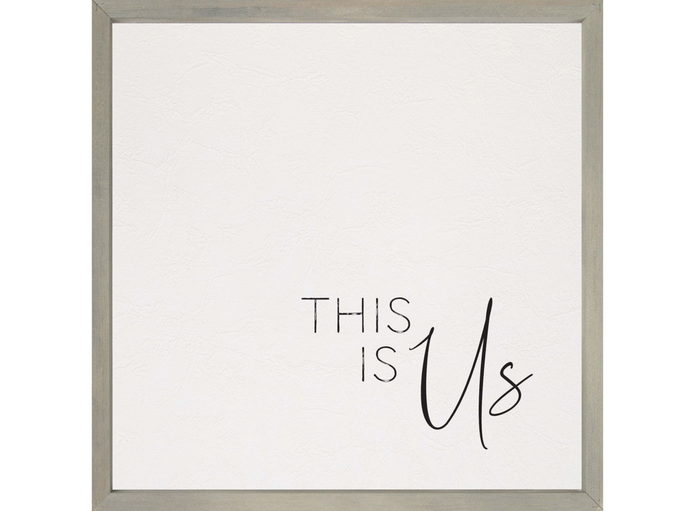 "This Is Us Framed Art 21""W x 21""H"