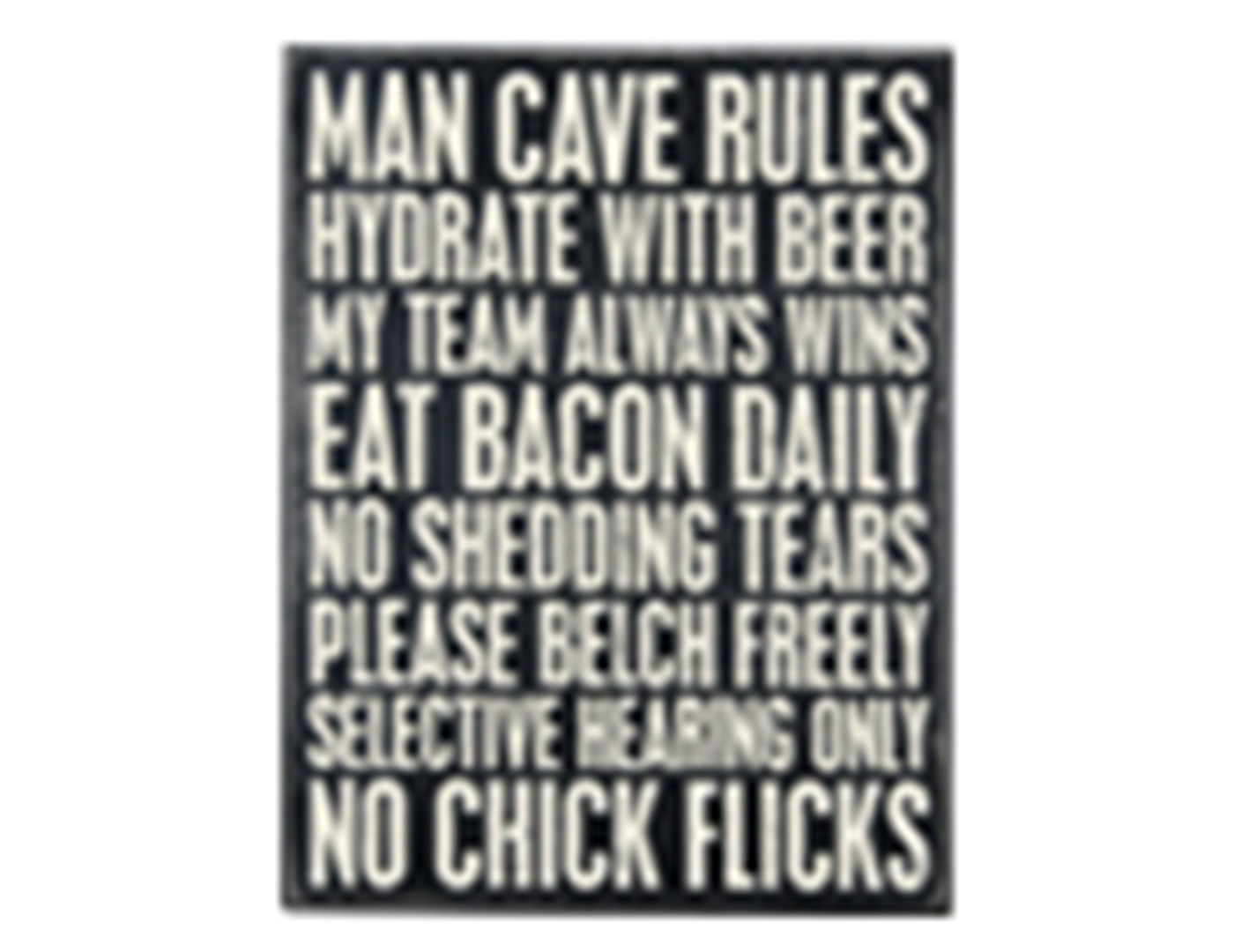 Man Cave Rules Sign Australia : Steinhafels you re not really drinking alone sign
