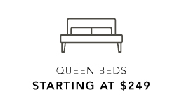 QUEEN BEDS STARTING AT